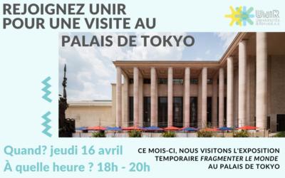 Visite palais de tokyo 16 avril – annulée