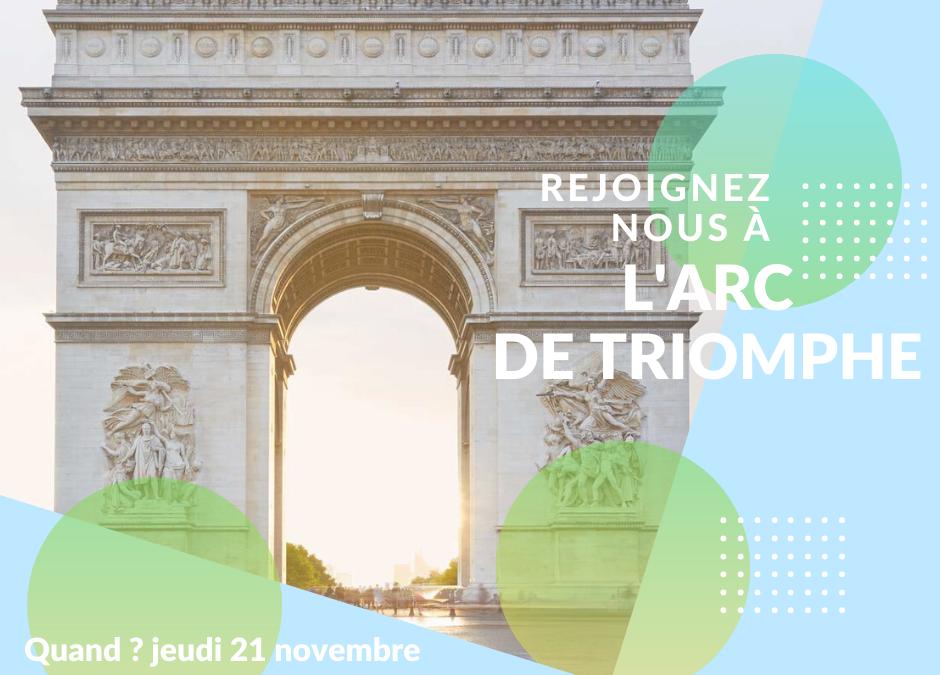 Visite Arc de Triomphe 21 Novembre