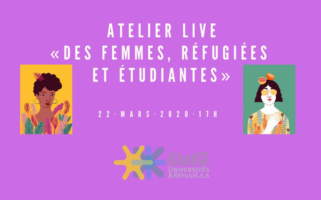 Atelier Live « Des femmes, réfugiées et étudiantes » 22 mars