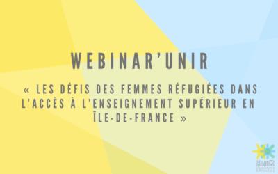 Webinar'UniR « Les défis des femmes réfugiées dans l'accès à l'enseignement supérieur en Île-de-France » 20 JUIN
