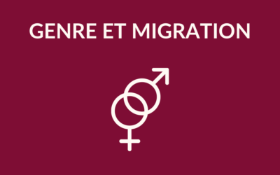 [ Fiche Thématique #1 ] Genre et migration