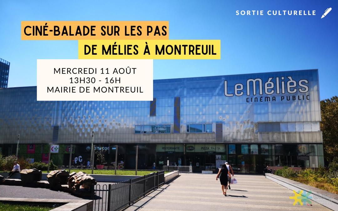 Ciné-balade sur les pas de Mélies à Montreuil 11 août