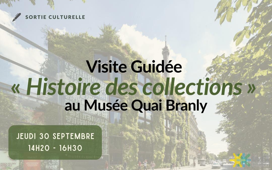 Visite Musée Quai Branly 30 septembre
